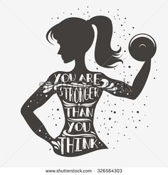 You are stronger than you think. Motivational and inspirational illustration. For logo T-shirt design banner stamp poster bodybuilding or fitness club. Fitness Logo, Fitness Quotes, Fitness Design, Fitness Posters, Workout Posters, Fitness Shirts, Health Quotes, Sport Motivation, Motivation Quotes