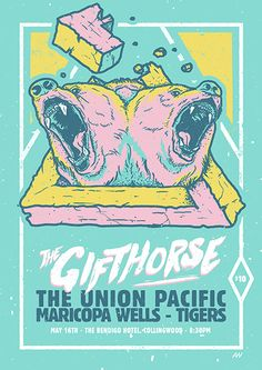 Gifthorse - The Union Pacific - Maricopa Wells #gig #poster #design