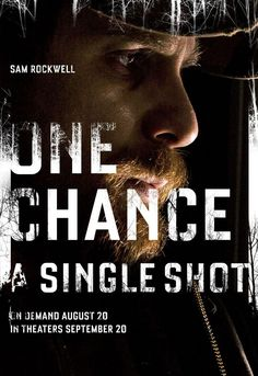 A Single Shot , starring Sam Rockwell, Jeffrey Wright, Kelly Reilly, Jason Isaacs. The tragic death of a beautiful young girl starts a tense and atmospheric game of cat and mouse between hunter John Moon and the hardened backwater criminals out for his blood. #Crime #Drama #Thriller