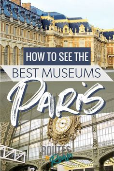 From the Louvre to the Musee d'Orsay, Paris is filled with art and history. But which sites are can't miss? This guide to the best museums in Paris will help you plan you trip to Paris. Paris Travel Tips, Europe Travel Guide, Spain Travel, France Travel, Travel Guides, Travel Destinations, France Europe, Paris France, Travel Deals
