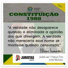 by Ulisses Guimarães  Fonte: www.juristas.com.br