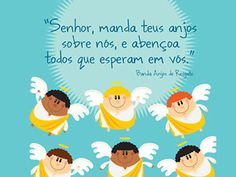 manda-teus-anjos-pequena Portuguese Quotes, Keep The Faith, Corpus Christi, Kid Styles, Quotations, Best Quotes, Prayers, Inspirational Quotes, Clip Art