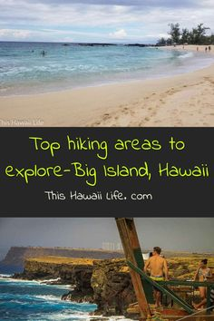 Top hiking areas to explore, Big Island of Hawaii - popular and local hiking areas that you should discover from coastline trails, forested areas, National and state parks and beautiful landscapes to explore around the island now.