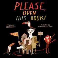 Buy Please, Open This Book! by Adam Lehrhaupt at Mighty Ape NZ. Recipient of the Wanda Gag Read Aloud Book Award They told you, but you just couldn't listen-so the creators of Warning: Do Not Open This Book! Book Cover Design, Book Design, Illustrations Vintage, Design Editorial, Kids Laughing, Beautiful Book Covers, Children's Picture Books, Children's Book Illustration, Illustration Styles