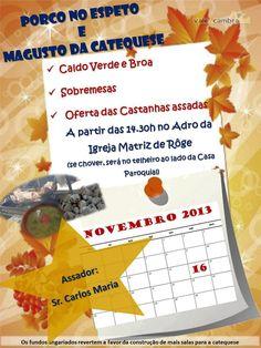 Porco no Espeto e Magusto da Catequese > 16 Novembro 2013 - 14h30 @ Adro da Igreja Matriz, Rôge, Vale de Cambra #ValeDeCambra #Roge
