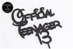 Official Teenager 13 - Black Glitter Acrylic Cake Topper : Design @ 409