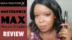 Max Factor Masterpiece Max REVIEW  #maxfactor #beauty #mascara #eyeliner #melanin #makeup #mua #youtube #vlog #vlogger #blog #blogger #target #influenster #sasha4president