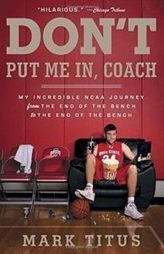 Sports writer Mark Titus opens up about his experiences as a walk-on for Ohio State's basketball team. His new memoir, Don't Put Me In, Coach, is an irreverent, behind-the-scenes look at life in a top NCAA basketball program. Buckeye Basketball, High School Basketball, Basketball Workouts, Basketball Teams, Baseball, Championship Game, National Championship, Coach Me, March Madness