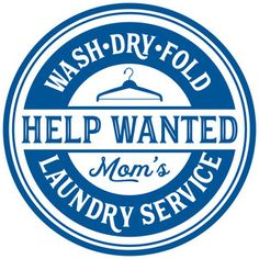 Silhouette Design Store: Mom's Laundry Help Wanted Silhouette Cameo Projects, Silhouette Design, Laundry Company, Bathroom Quotes, Help Wanted, Web Design Services, Cricut Vinyl, Cricut Fonts, Custom Stamps
