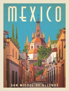 Anderson Design Group – World Travel – Mexico: San Miguel De Allende The Effective Pictures Kunst Poster, Poster S, Poster Prints, Art Print, Poster Ideas, Posters Decor, Alice And Wonderland Tattoos, Plakat Design, Tourism Poster