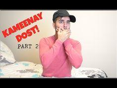 Kameenay Dost - PART 2 | Shahveer Jafry - YouTube