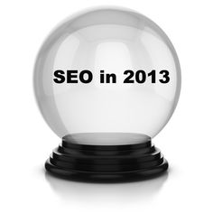 SEO Norway- Search Engine Optimization Predictions for 2013