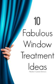 10 Fabulous Window Treatment Ideas - Great window treatment ideas that will provide inspiration for your windows!