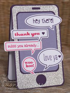 iphone shaped card with bling using Stampin Up Just Sayin stamp & die bundle. Includes cutting measurements By Di Barnes Girl Birthday Cards, Handmade Birthday Cards, Stampin Up Karten, Stampin Up Cards, Camera Cards, Teenager Birthday, Phone Card, Shaped Cards, Iphone