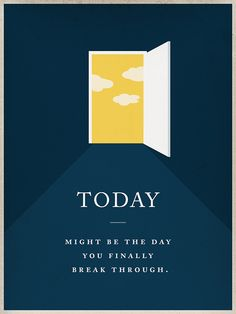 Keep powering through, today might be the day you finally break through. l University of Phoenix #inspiration #quotes