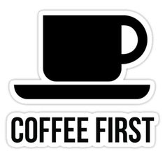 coffee first – my morning booster • Also buy this artwork on stickers, apparel, phone cases, and more.