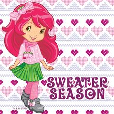 Strawberry Shortcake in Sweater Season