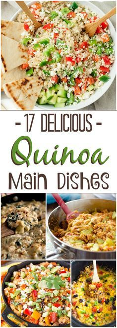 17 DELICIOUS Quinoa Main Dishes