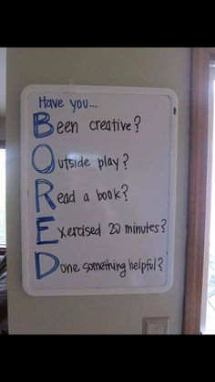 Great boredom buster! Reminds kids (and parents!) that there's always a cure for boredom!