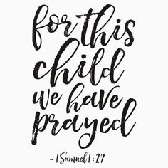 for this child we have prayed, 1 samuel 1:27 bible,scripture,kids gift,kids room decor,nursery decor,typography posters,quote printable,canvas,mugs