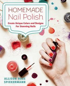 Make your own beauty products.  Learn about making your own nail colors. Fashion Blog by Apparel Search