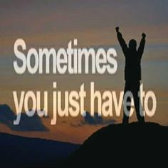 """""""Sometimes you just have to let go and see what happens."""""""