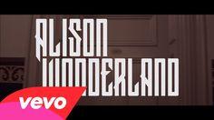 Alison Wonderland: I Want U (music video)