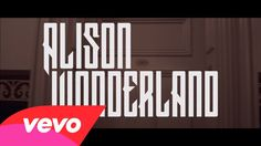 Alison Wonderland - I Want U | The music video scares me...