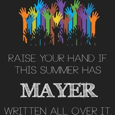 My every single day has Mayer written all over it!. :)