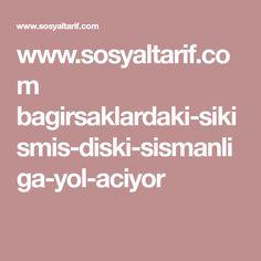 www.sosyaltarif.com bagirsaklardaki-sikismis-diski-sismanliga-yol-aciyor