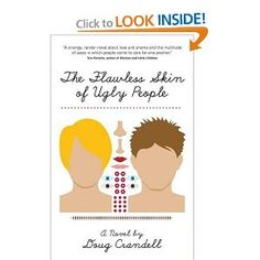 The Flawless Skin of Ugly People by Doug Crandell #books #read
