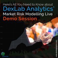 Here's All You Need to Know about DexLab Analytics' Market Risk Modelling Live Demo Session Risk Analytics, Market Risk, Need To Know, Marketing, Live, Model, Scale Model, Models