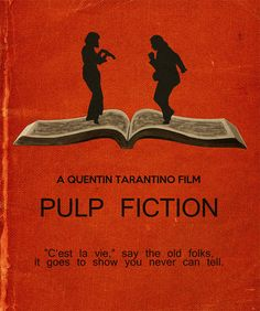 Pulp Fiction Minimalist Movie Quote Poster by SuddenGravityPosters