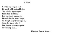 the poetry of wb yeats essay Wb yeats' adam's curse essay 1784 words | 8 pages the work of weaving, of composing the golden net of fate woven by the ever-living in the shadowy waters.