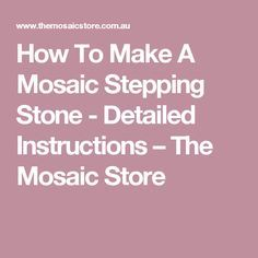 How To Make A Mosaic Stepping Stone - Detailed Instructions – The Mosaic Store