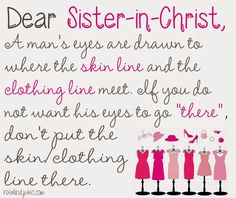 Where Modesty Begins - Keepers At Home {a Titus 2 series} Virtuous Woman, Godly Woman, Titus 2 Woman, Modesty Quotes, Skin Line, Modest Outfits, Modest Clothing, Christian Women, God Is Good
