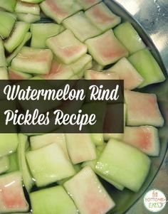 Don't throw out that rind; make this old-fashioned Watermelon Rind Pickles recipe instead. Pickled Watermelon Rind, Watermelon Pickles, Watermelon Recipes, Fruit Recipes, Healthy Recipes, Pickled Fruit, Pickled Eggs, Recipies, Crudite