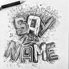 by maksimlopez - [Say my Name]