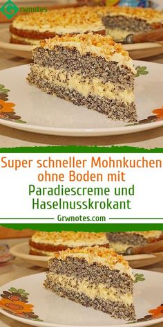 Super fast poppy seed cake without ground with paradise cream and hazelnut crisp - Einfache Rezepte - torte Easy Vanilla Cake Recipe, Easy Cake Recipes, Baking Recipes, Poppy Seed Cake, Homemade Chocolate, Food Cakes, Cake Cookies, Sweet Tooth, Bakery