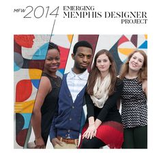 MFW 2014 Emerging Memphis Designer Project | Style Sessions | Memphis News and Events | Memphis Flyer