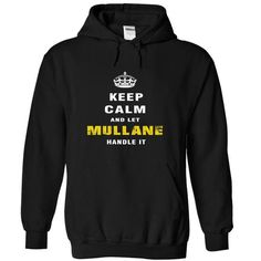 Keep Calm and Let MULLANE Handle It - #gift box #day gift. ACT QUICKLY => https://www.sunfrog.com/Christmas/Keep-Calm-and-Let-MULLANE-Handle-It-hjrba-Black-Hoodie.html?68278