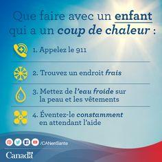 Apprenez-en plus sur les façons de protéger votre enfant contre la chaleur extrême ici http://www.hc-sc.gc.ca/ewh-semt/pubs/climat/heat-children_chaleur-enfants/index-fra.php?utm_source=pinterest_hcdns&utm_medium=social&utm_content=Aug27_exheat_FR&utm_campaign=social_media_14
