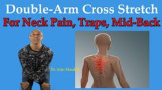 Double Arm Cross Stretch For Neck Pain, Trap Spasm, & Upper Back Pain - . # trap stretches neck pain Double Arm Cross Stretch For Neck Pain, Trap Spasm, & Upper Back Pain - Dr Mandell Mid Back Pain, Lower Back Pain Causes, Upper Back Muscles, Upper Back Pain, Yoga For Back Pain, Relieve Back Pain, Neck And Shoulder Exercises, Back Pain Exercises, Neck And Shoulder Pain
