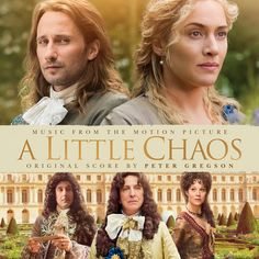 A Little Chaos (Original Motion Picture Soundtrack) by Peter Gregson