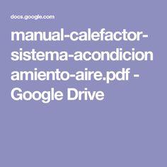 manual-calefactor-sistema-acondicionamiento-aire.pdf - Google Drive