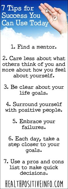 7 Tips for Success You Can Use Today ~ http://healthpositiveinfo.com/tips-for-success.html