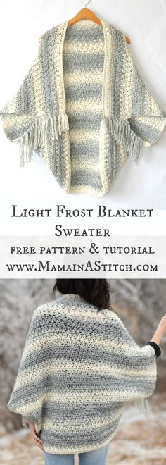 Light Frost Easy Blanket Sweater Crochet Pattern via @Mama In A Stitch Knit and Crochet Patterns - Jessica