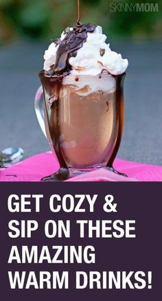 Here are some of the best warm and skinny drinks for cold weather!