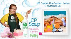 Soap Testing NG Copper Hue Suntan Fragrance Oil- Natures Garden