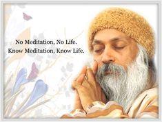 """Know meditation, know life""--Osho Osho Meditation, Meditation Videos, Meditation Techniques, Osho Quotes On Life, Wisdom Quotes, Rumi Quotes, Spiritual Inspiration, Yoga Inspiration, Buddha Quote"